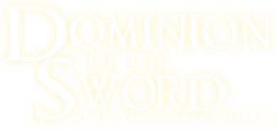 Dominion of the Sword: A Medieval II: Total War Supermod